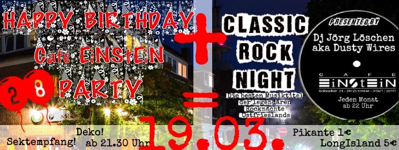 Einstein Geburtstag und Classic Rocknacht